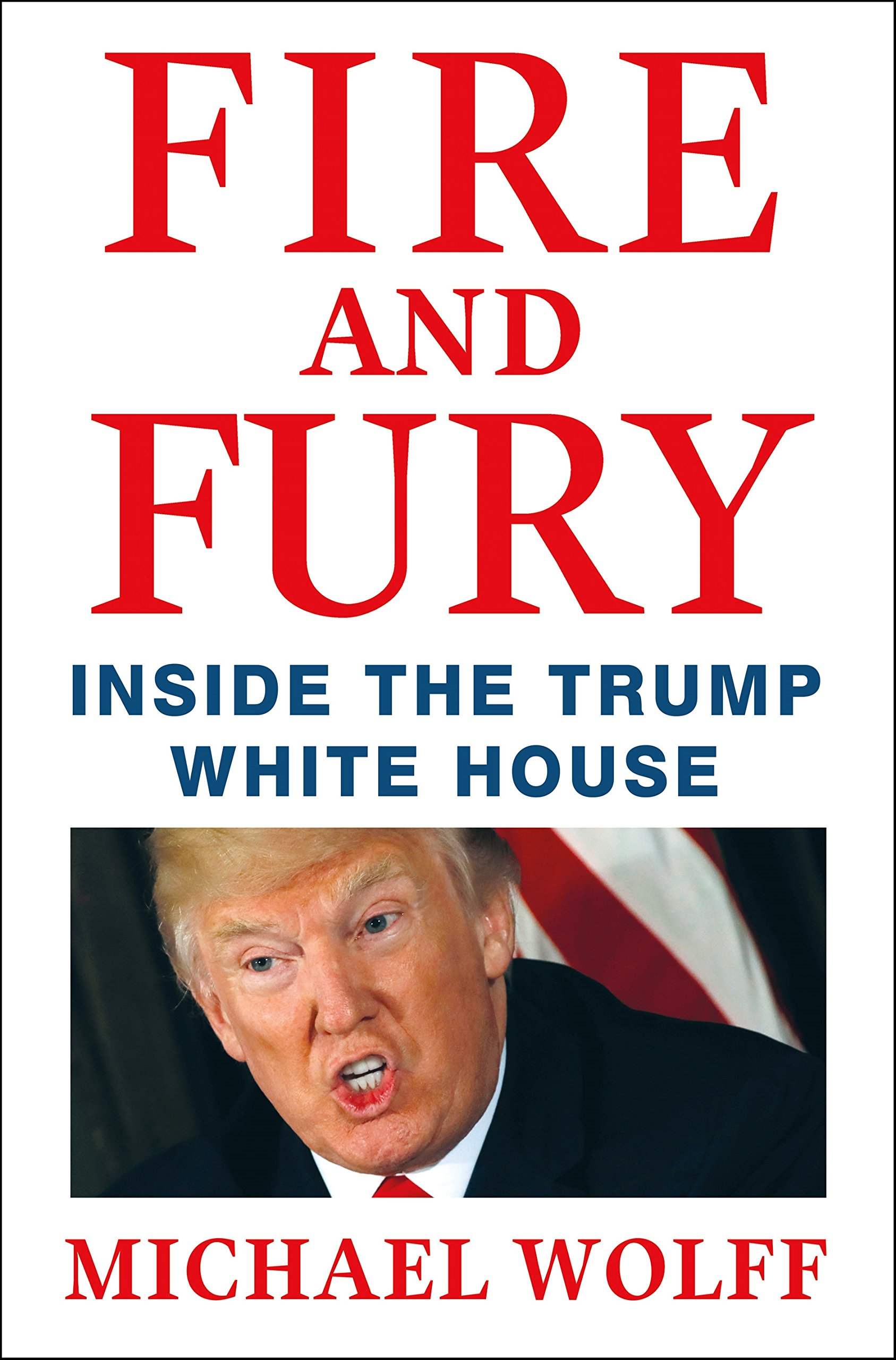 Fire and FuryMichael Wolff